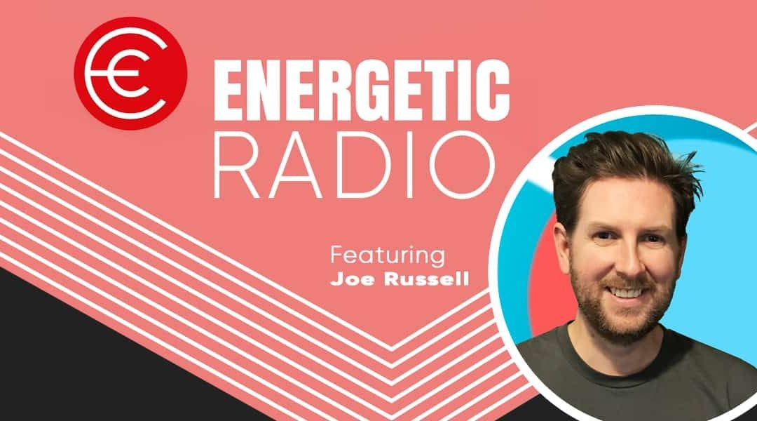 DreamWalk Co-founder Joe Russell Talks Apps with Dale Sidebottom on the Energetic Radio Podcast.