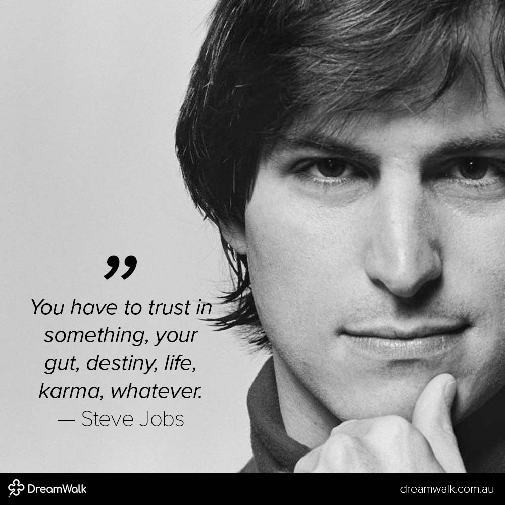 Steve-Jobs-quote-trust-in-something